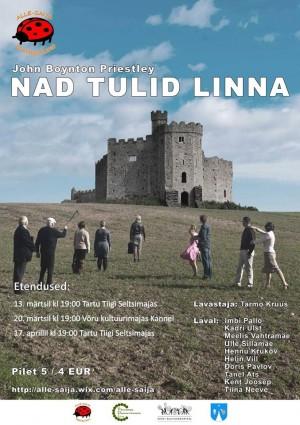Teatrietendus_Nad_tulid_linna_17-04-15