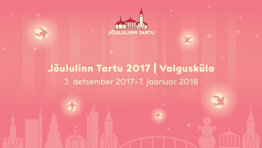 Jõululinn Tartu 2017 | Valgusküla